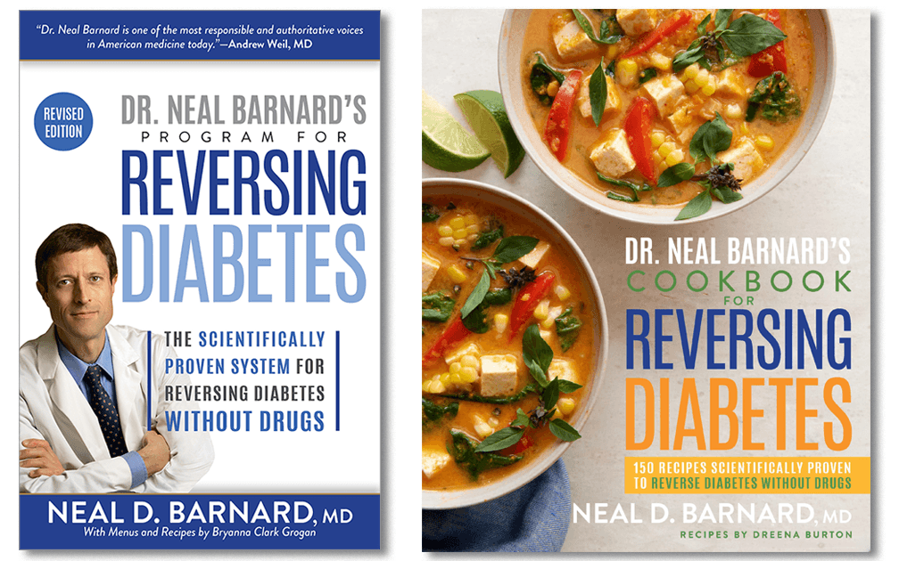 Dr Barnards Program for reversing diabetes and diabetes cookbook