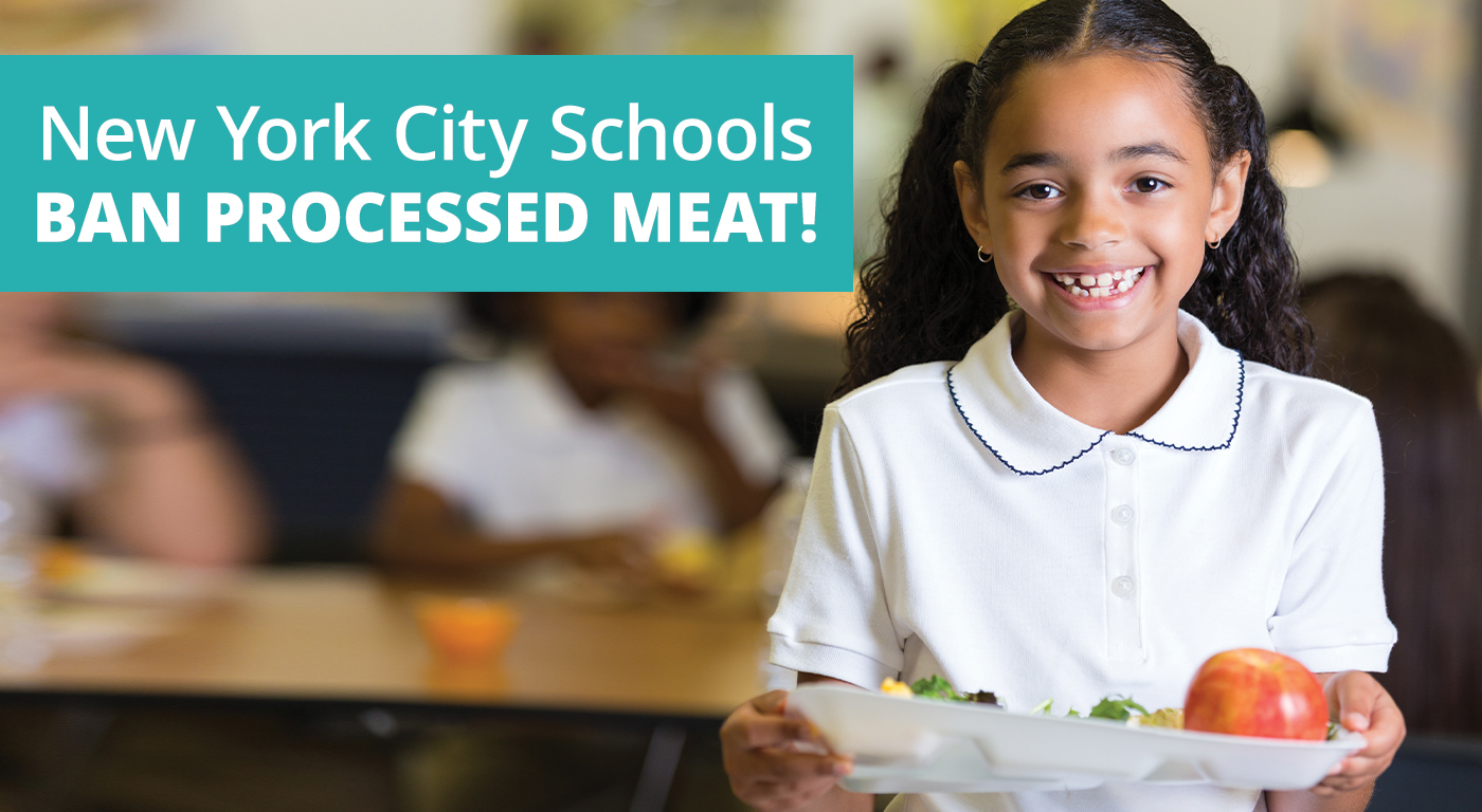 New York City Schools Ban Processed Meat!