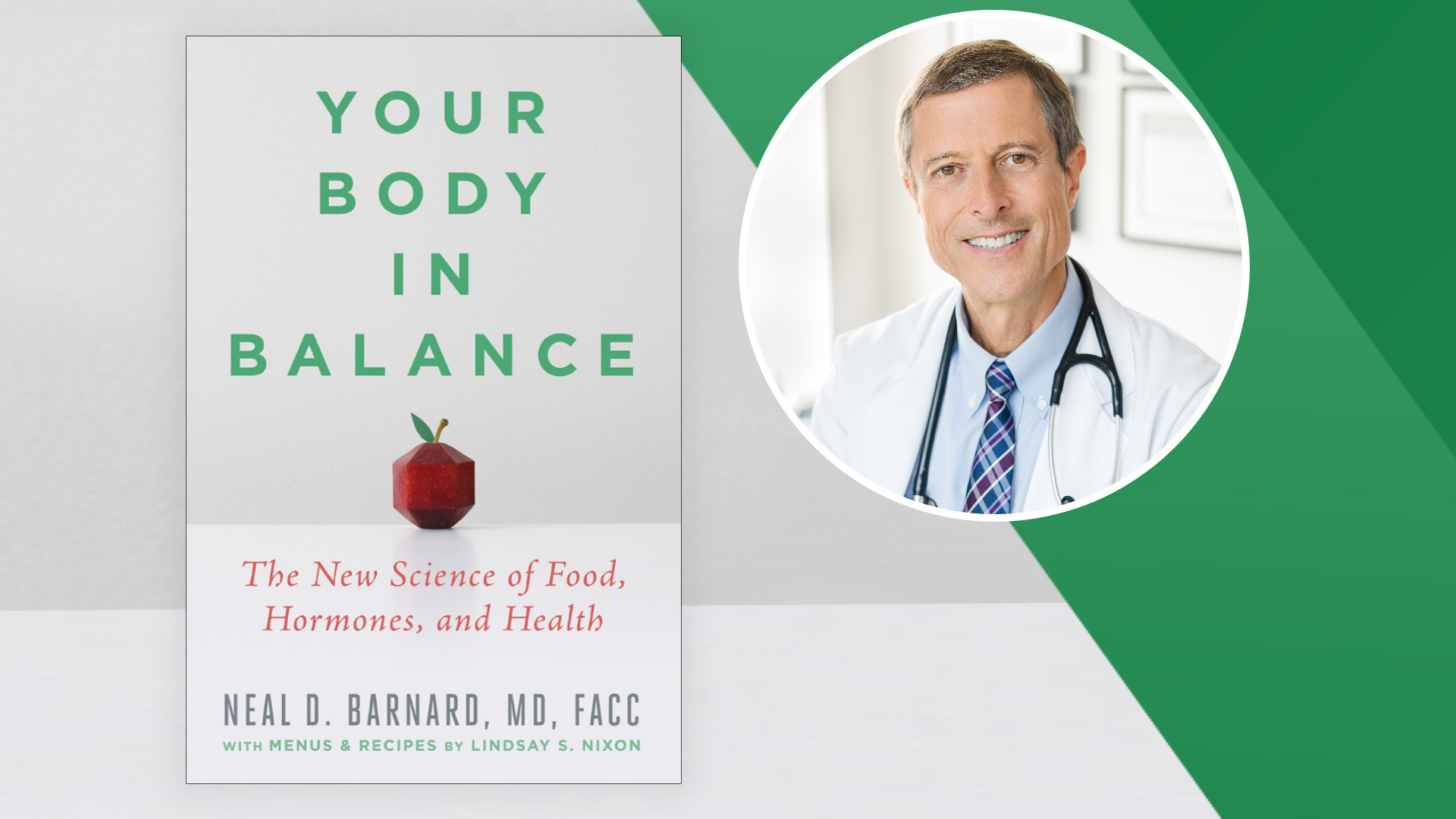 Your Body in Balance Lecture Tour with Neal Barnard, MD, FACC