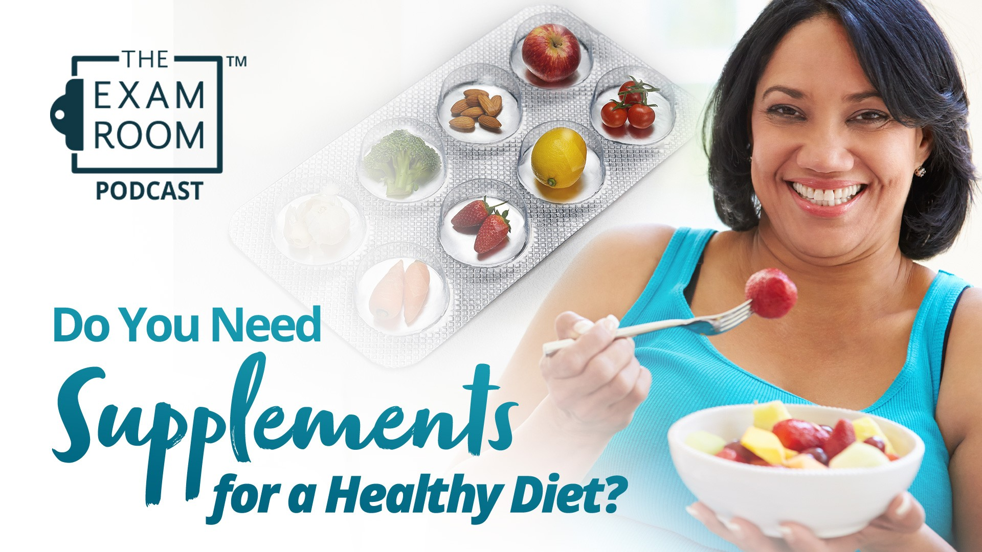 Do You Need Supplements for a Healthy Diet?