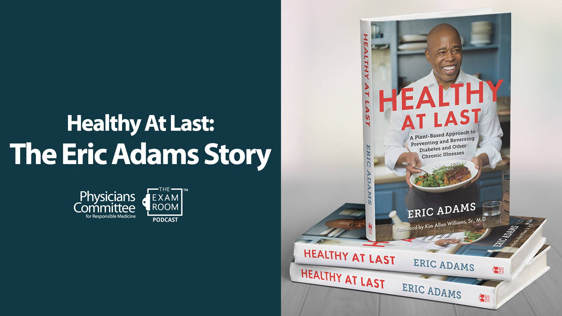 Healthy at Last: The Eric Adams Story