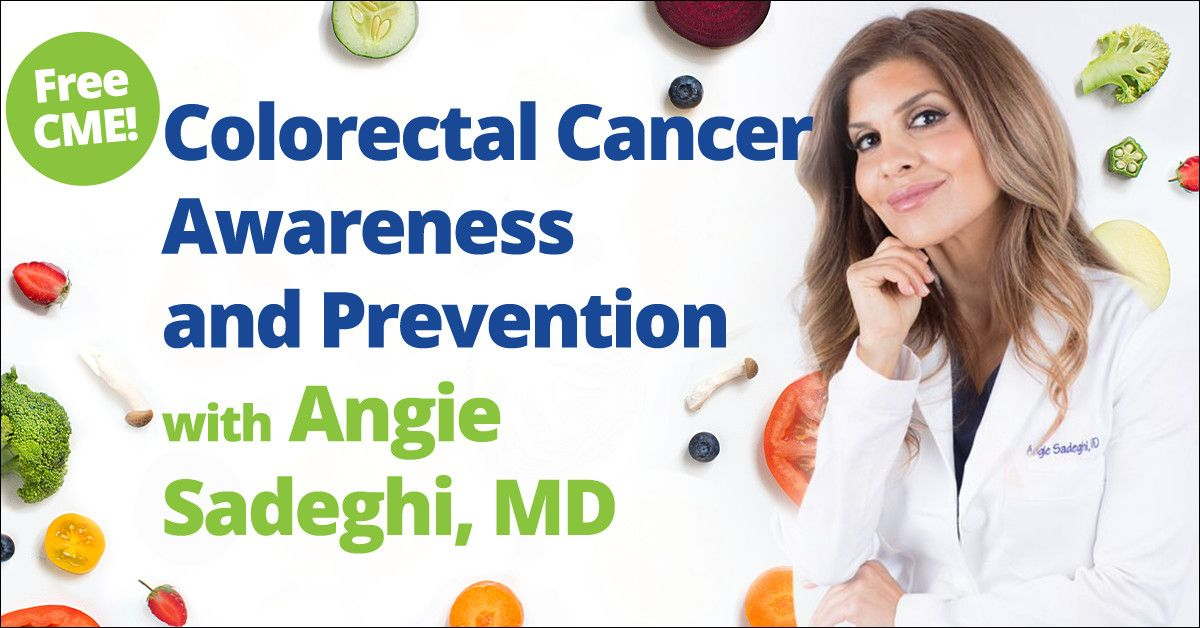 Colorectal Cancer Awareness and Prevention CME Webinar