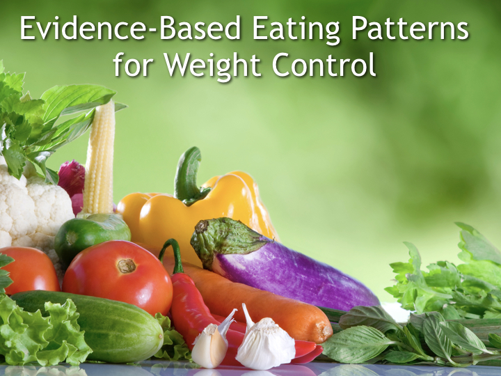 Evidence Based Eating Patterns For Weight Control Cool Eating Patterns